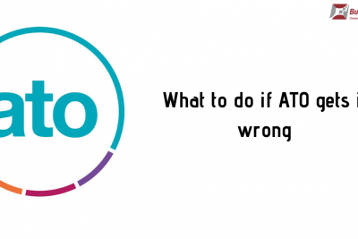 What To Do If ATO Gets It Wrong