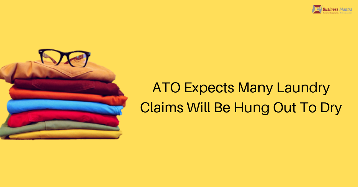 ATO Expects Many Laundry Claims Will Be Hung Out To Dry