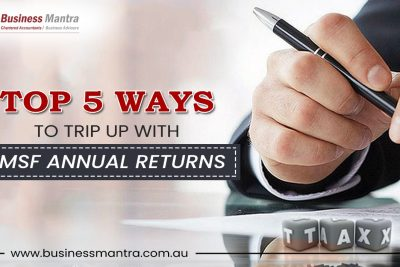Top 5 ways to trip up with SMSF annual returns