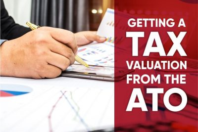 Getting a tax valuation from the ATO